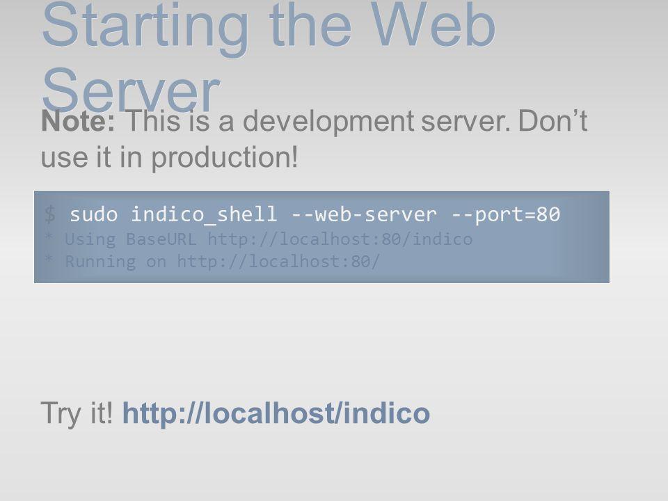 Starting the Web Server