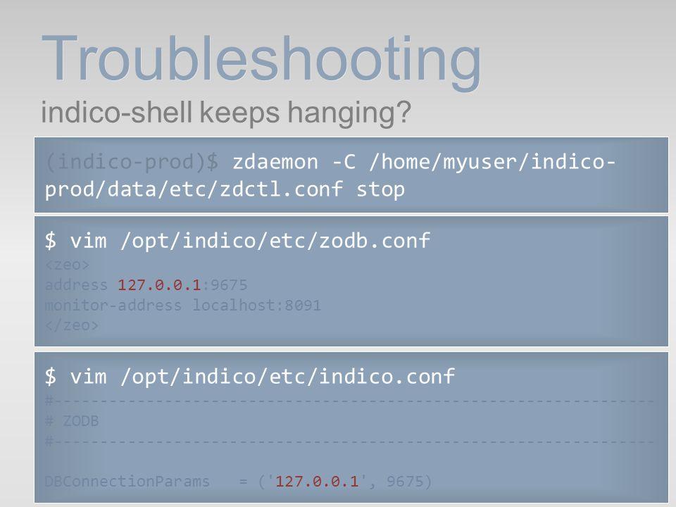 Troubleshooting indico-shell keeps hanging
