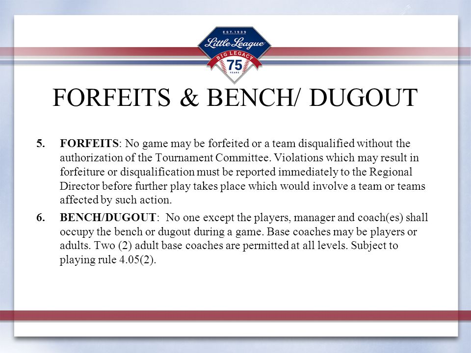 FORFEITS & BENCH/ DUGOUT