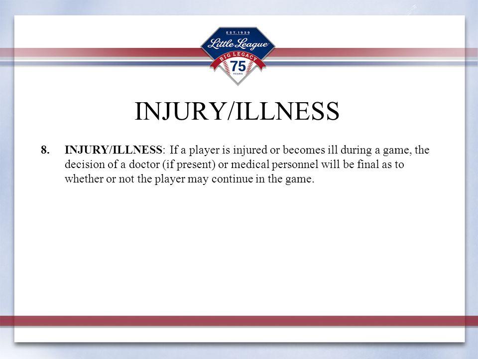 INJURY/ILLNESS
