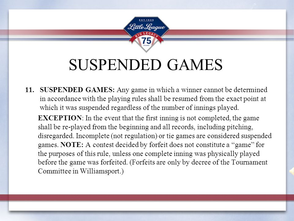 SUSPENDED GAMES