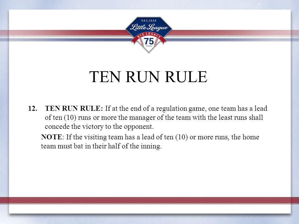 TEN RUN RULE