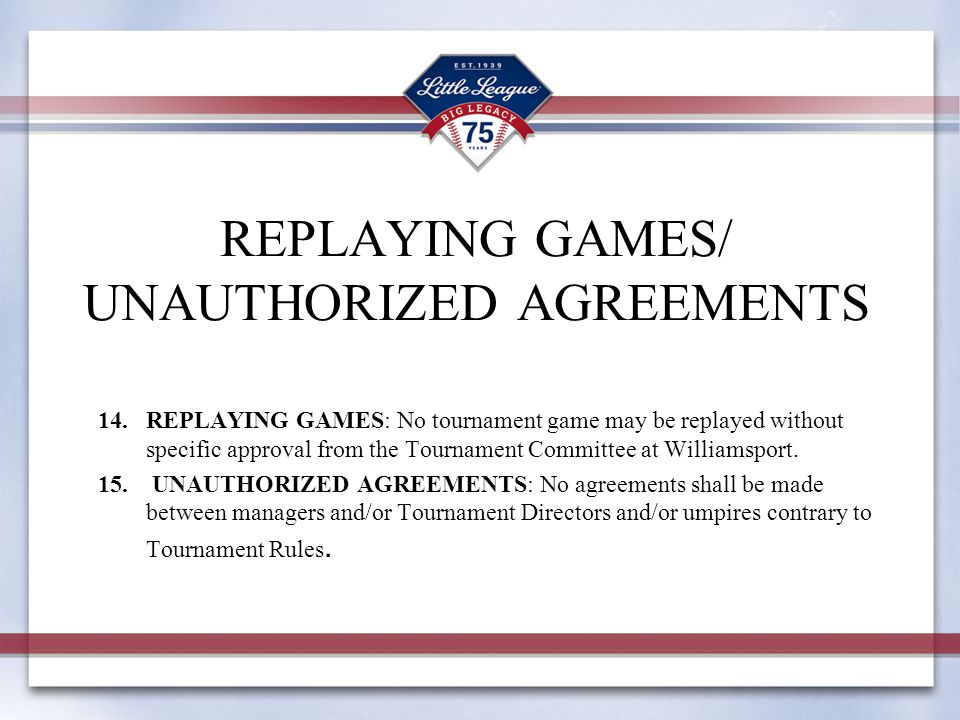 REPLAYING GAMES/ UNAUTHORIZED AGREEMENTS