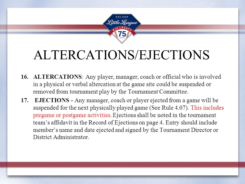 ALTERCATIONS/EJECTIONS