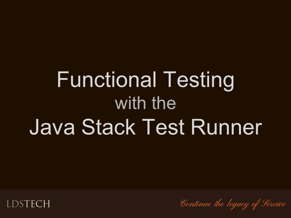 Functional Testing with the Java Stack Test Runner