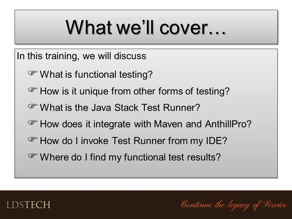What we'll cover… In this training, we will discuss