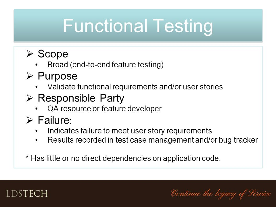 Functional Testing Scope Purpose Responsible Party Failure: