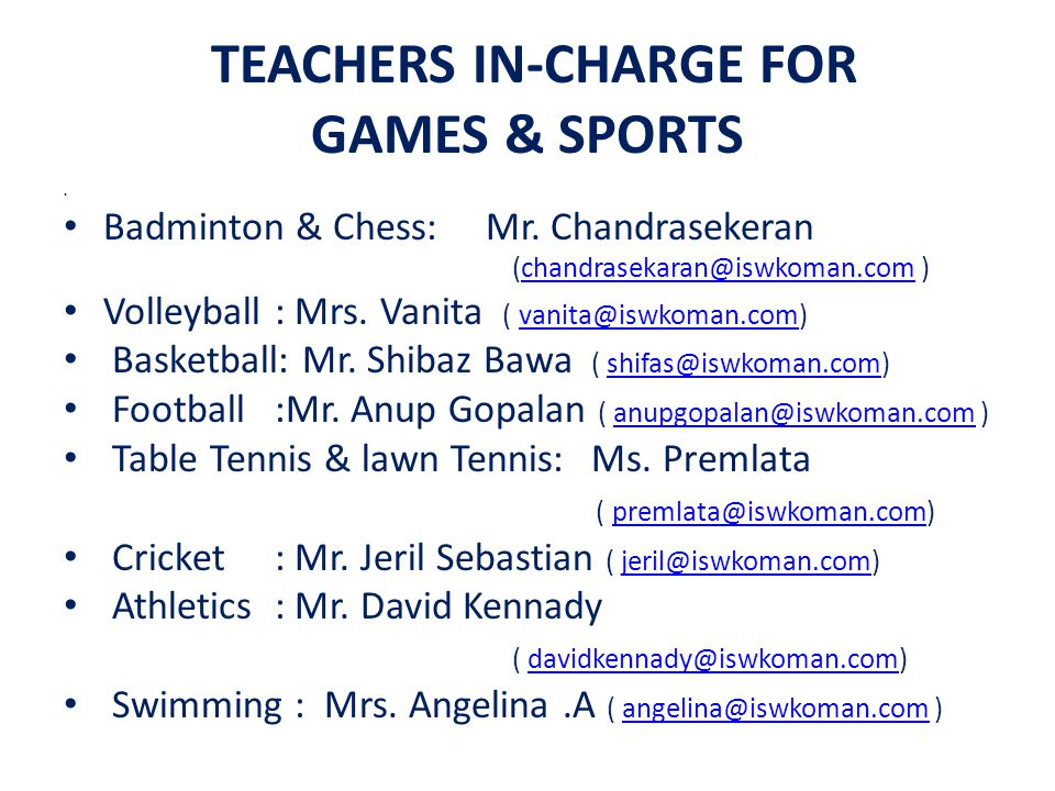 TEACHERS IN-CHARGE FOR GAMES & SPORTS