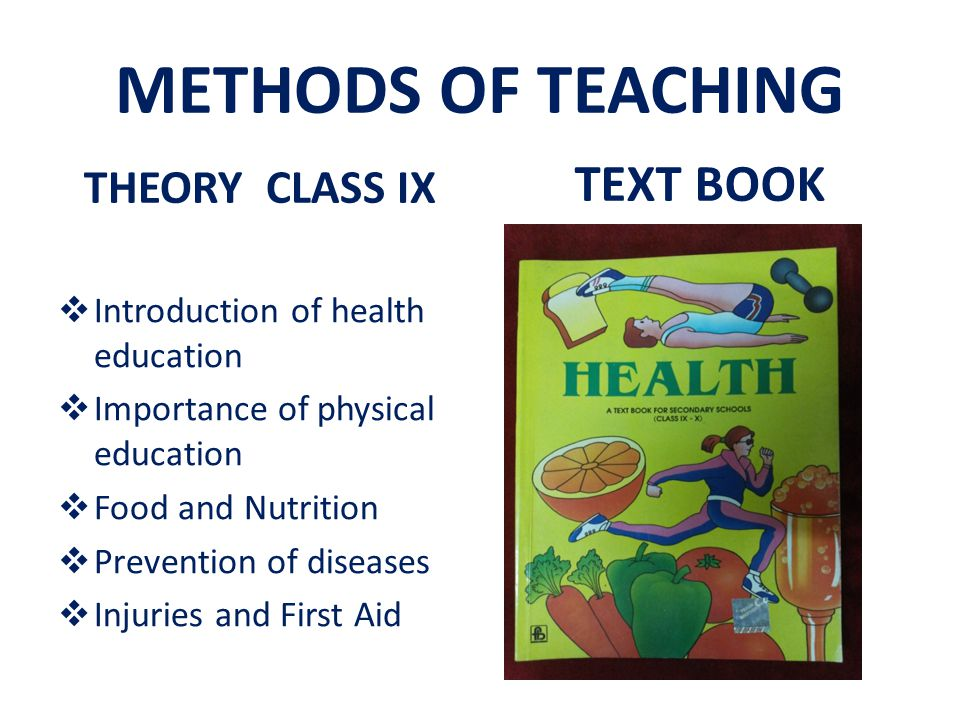 METHODS OF TEACHING TEXT BOOK THEORY CLASS IX