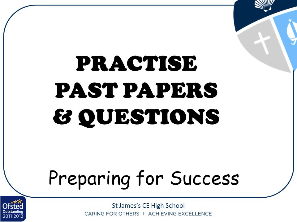 PRACTISE PAST PAPERS & QUESTIONS