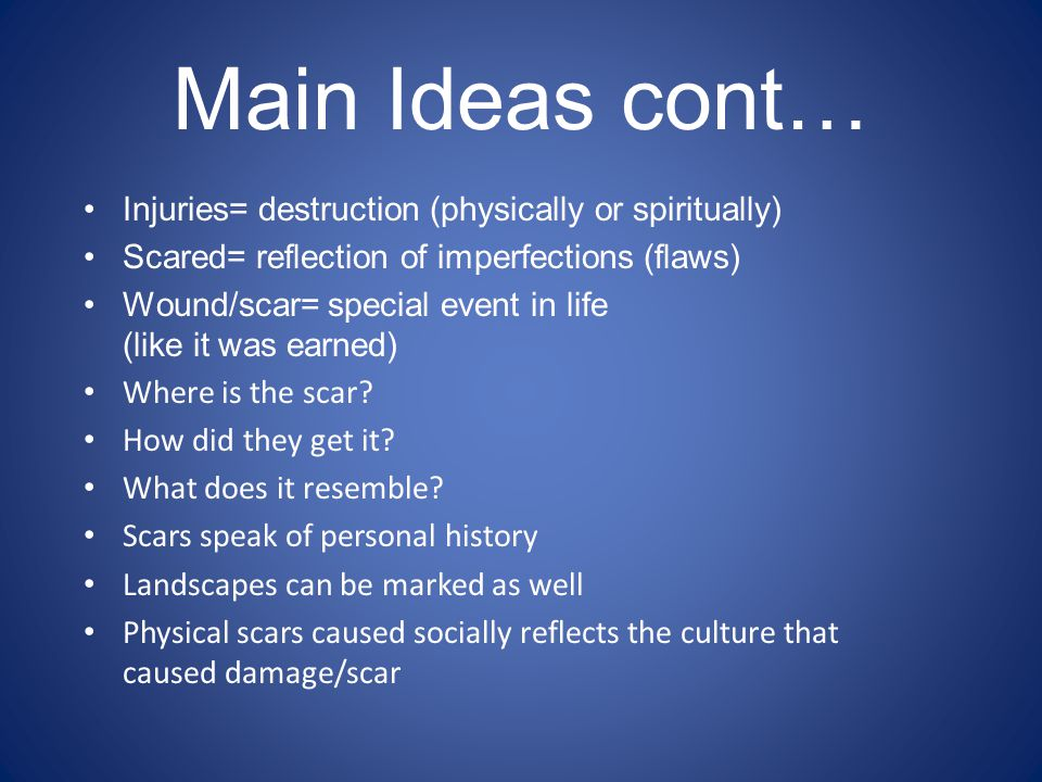 Main Ideas cont… Injuries= destruction (physically or spiritually)