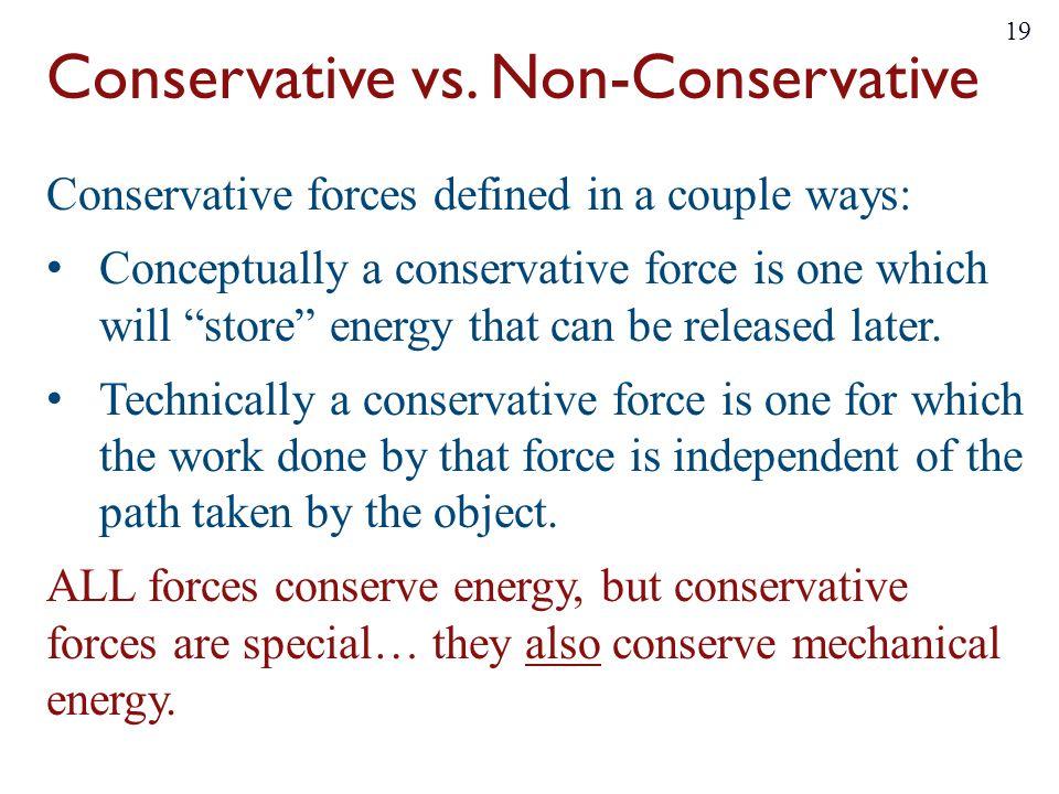 Conservative vs. Non-Conservative