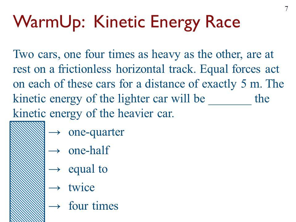 WarmUp: Kinetic Energy Race