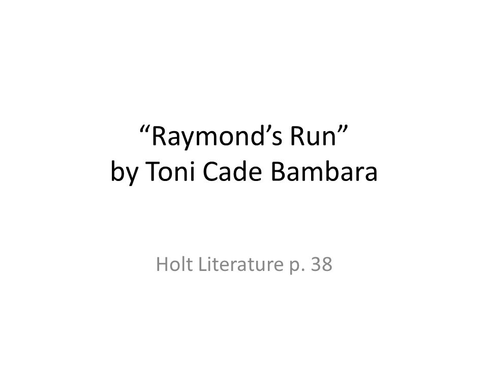 Raymond's Run by Toni Cade Bambara