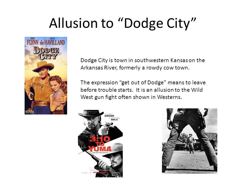 Allusion to Dodge City