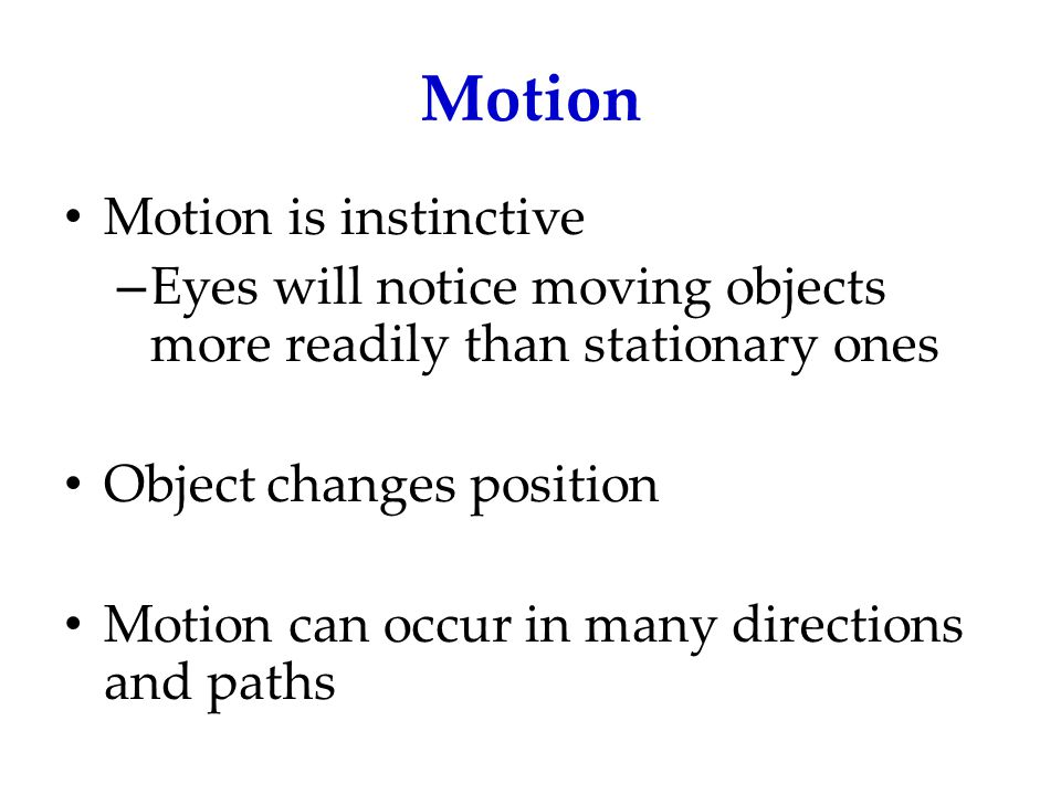 Motion Motion is instinctive