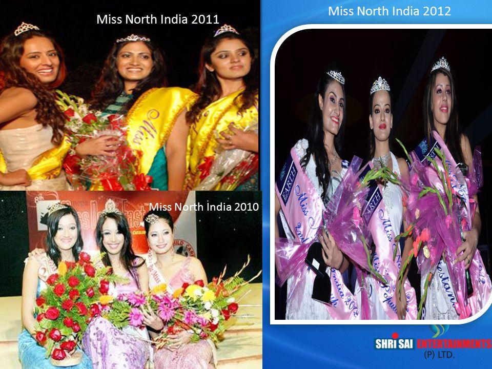 Miss North India 2012 Miss North India 2011 Miss North India 2010