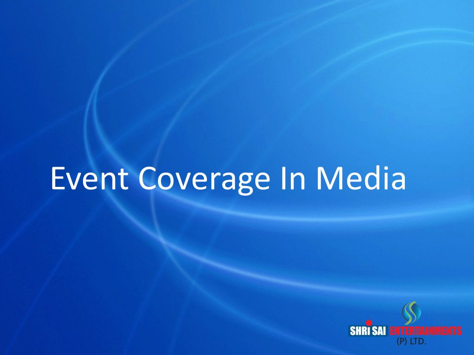 Event Coverage In Media