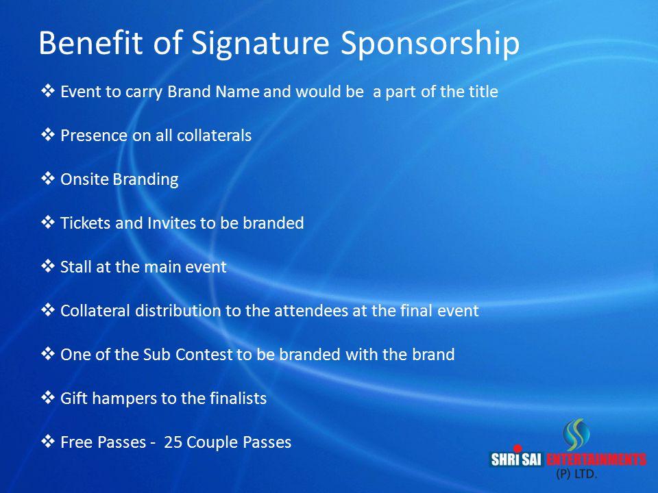 Benefit of Signature Sponsorship