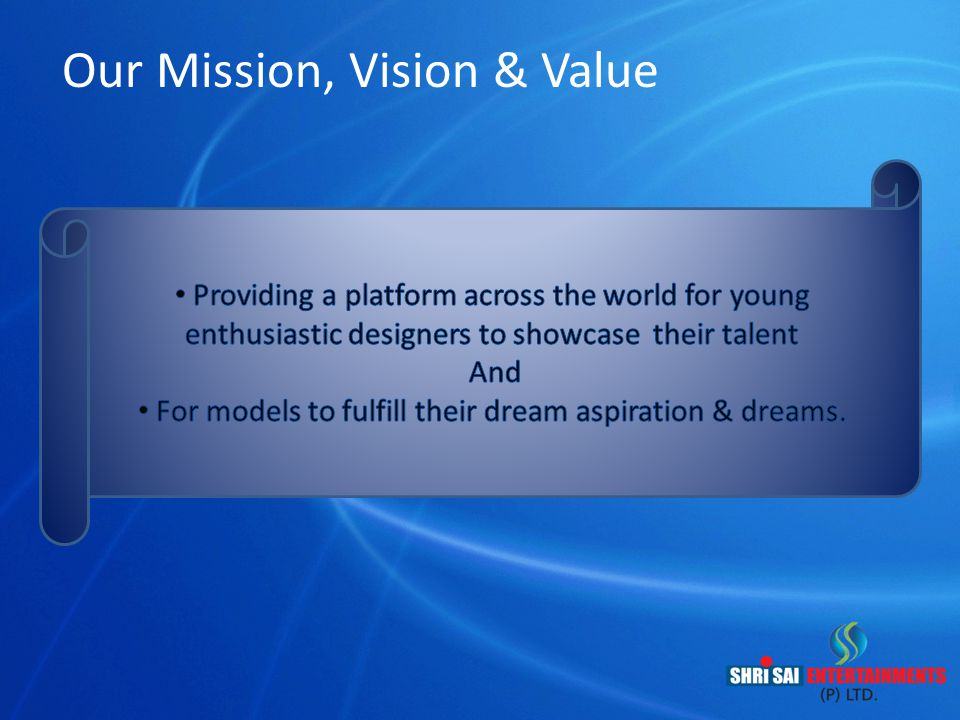 Our Mission, Vision & Value