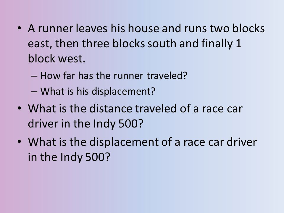 What is the distance traveled of a race car driver in the Indy 500