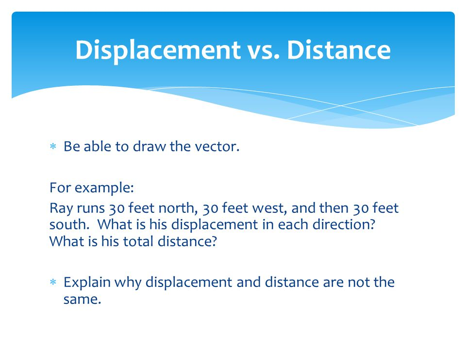 Displacement vs. Distance