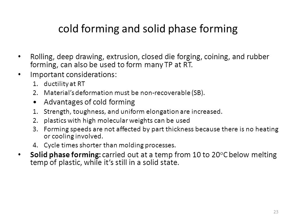 cold forming and solid phase forming