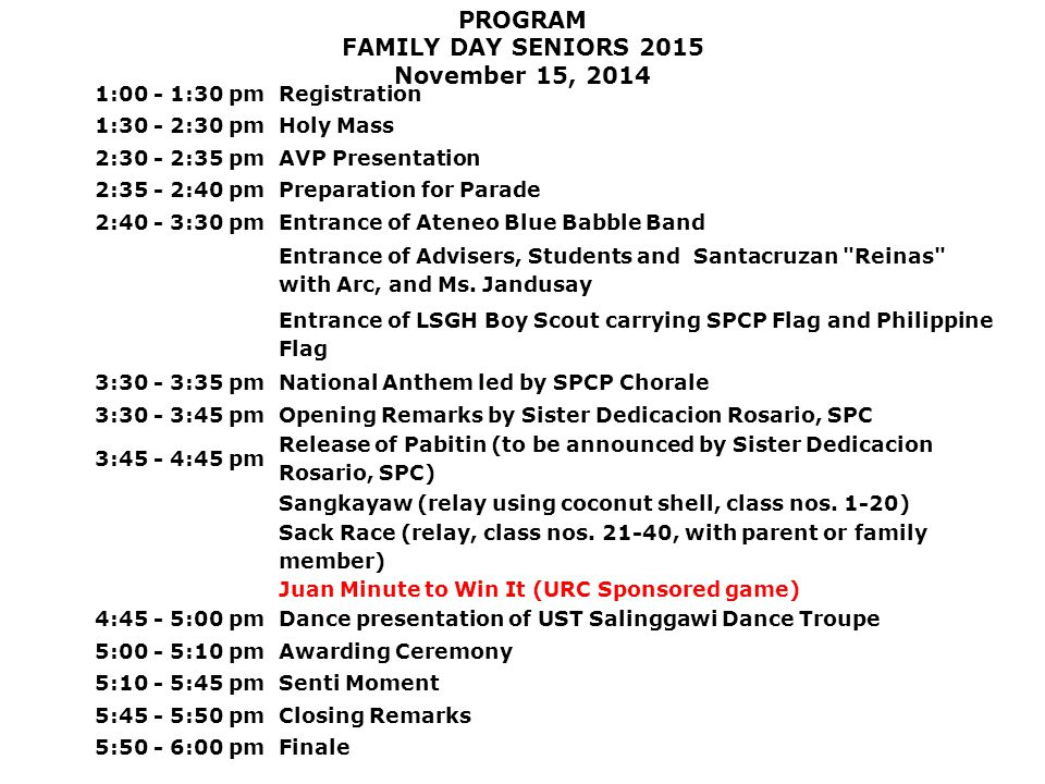 PROGRAM FAMILY DAY SENIORS 2015 November 15, 2014 1:00 - 1:30 pm