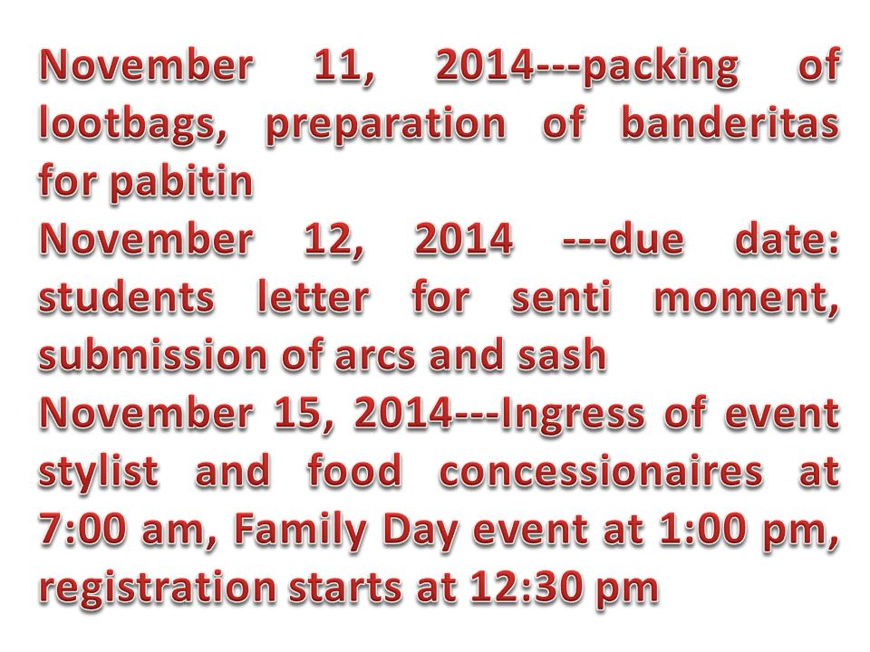 November 11, 2014---packing of lootbags, preparation of banderitas for pabitin