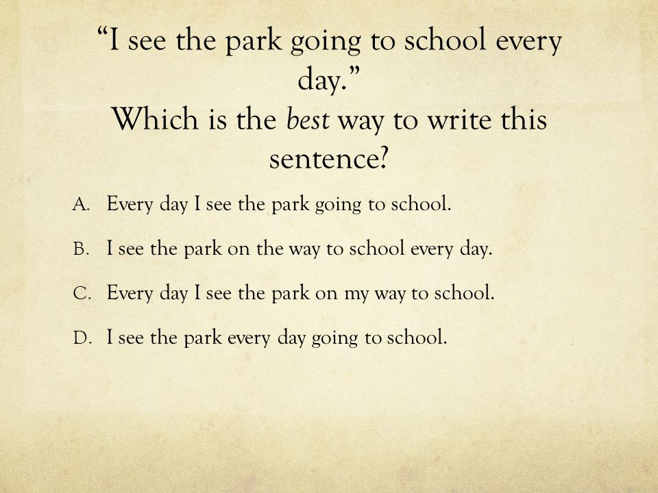 I see the park going to school every day