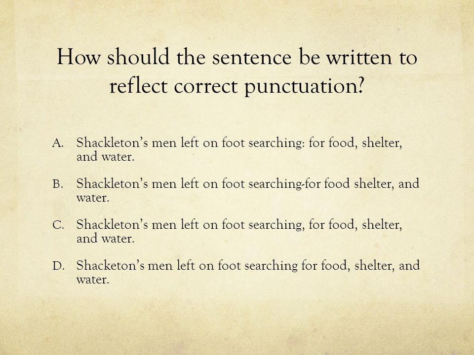How should the sentence be written to reflect correct punctuation