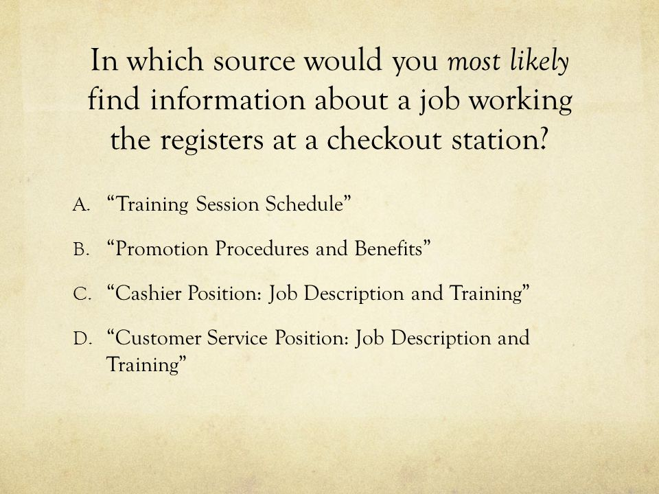 In which source would you most likely find information about a job working the registers at a checkout station