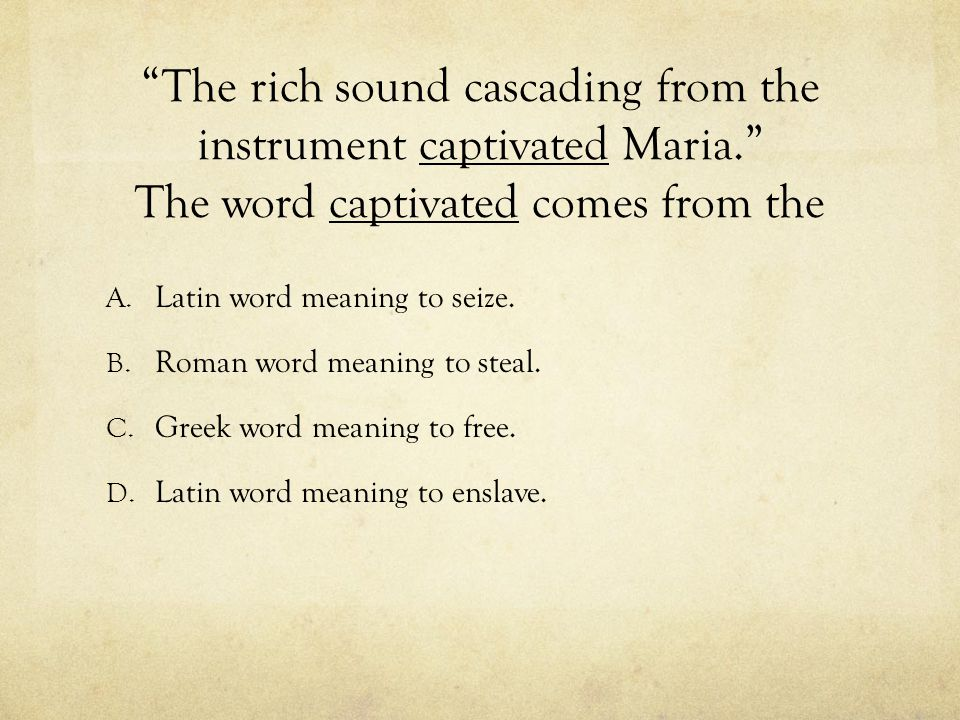 The rich sound cascading from the instrument captivated Maria