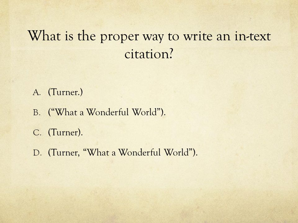 What is the proper way to write an in-text citation