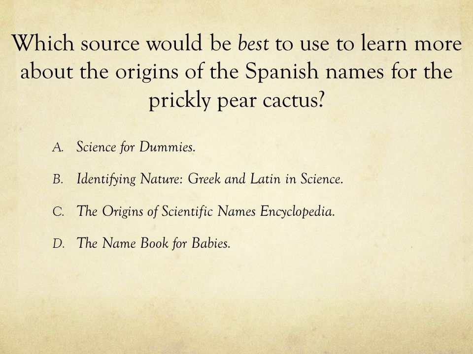 Which source would be best to use to learn more about the origins of the Spanish names for the prickly pear cactus