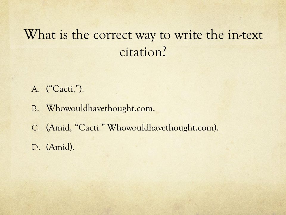 What is the correct way to write the in-text citation