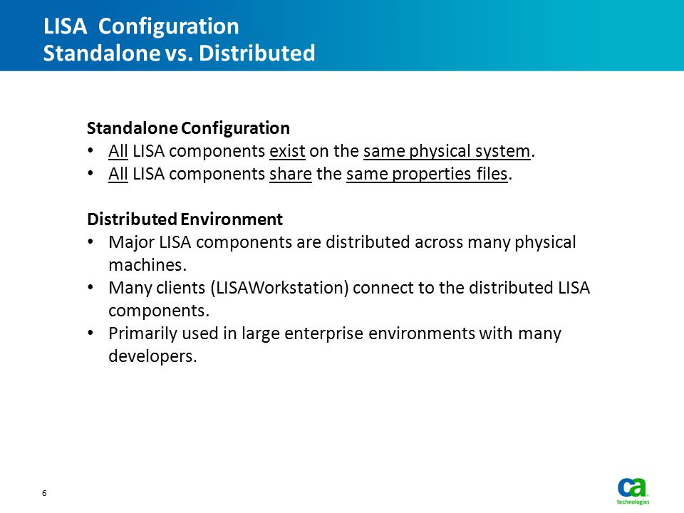 LISA Configuration Standalone vs. Distributed