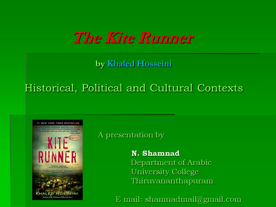 the kite runner by khaled hosseini historical political and  1 the kite runner by khaled hosseini historical