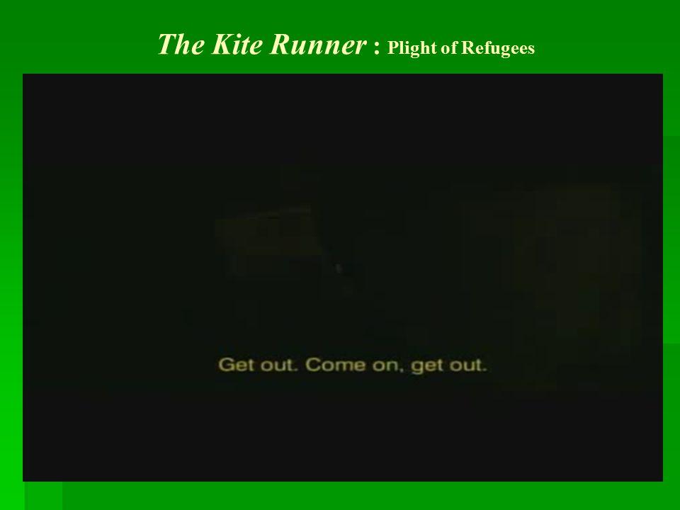 The Kite Runner : Plight of Refugees