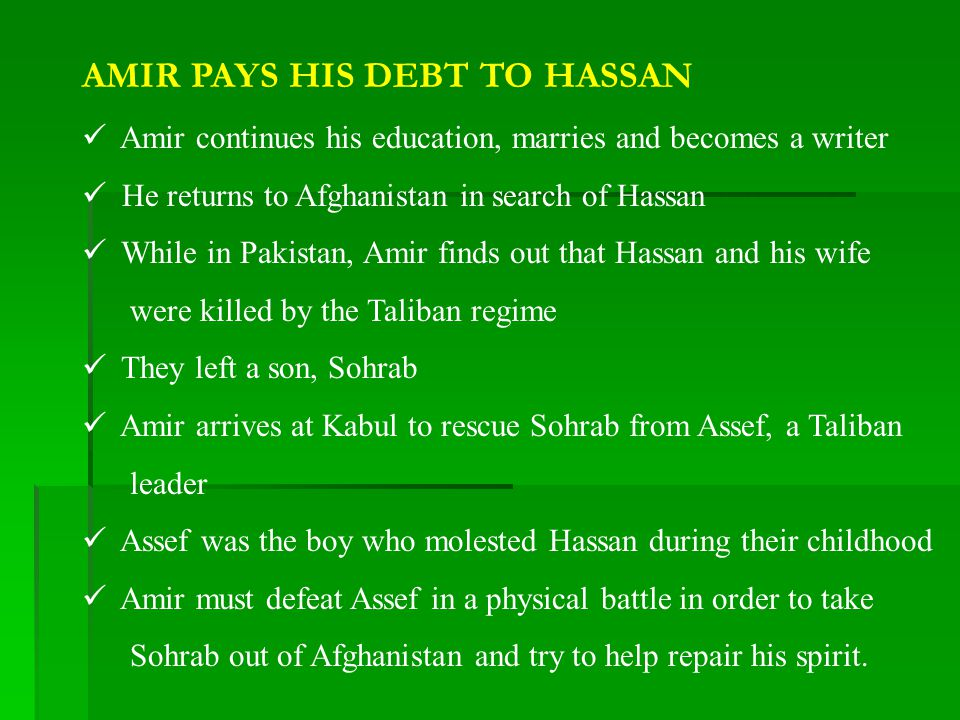 AMIR PAYS HIS DEBT TO HASSAN