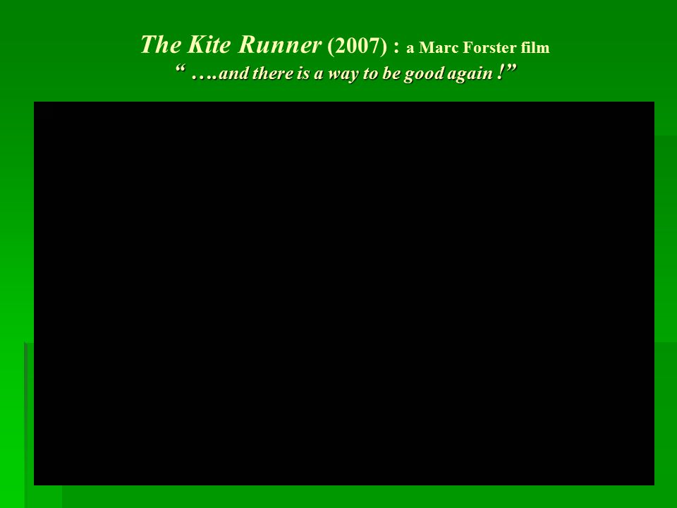 The Kite Runner (2007) : a Marc Forster film …