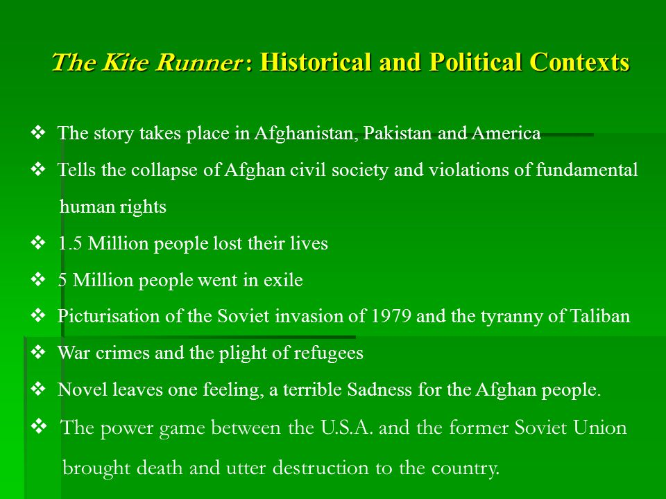 The Kite Runner : Historical and Political Contexts
