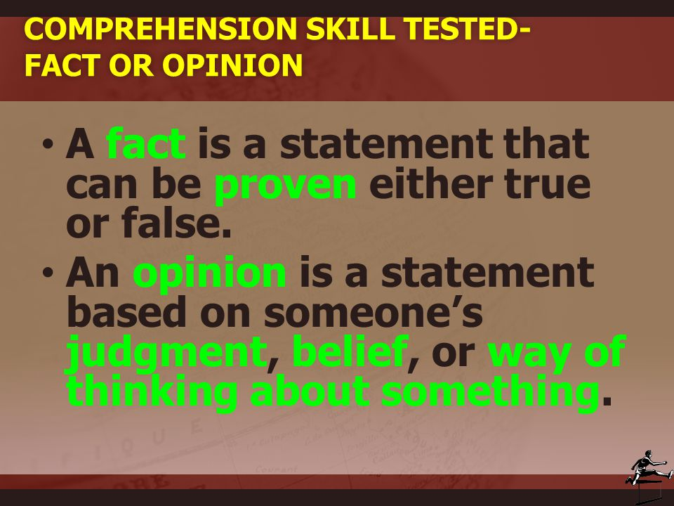 Comprehension Skill Tested- Fact or Opinion