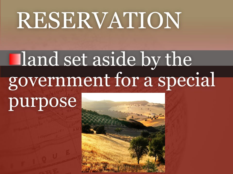land set aside by the government for a special purpose