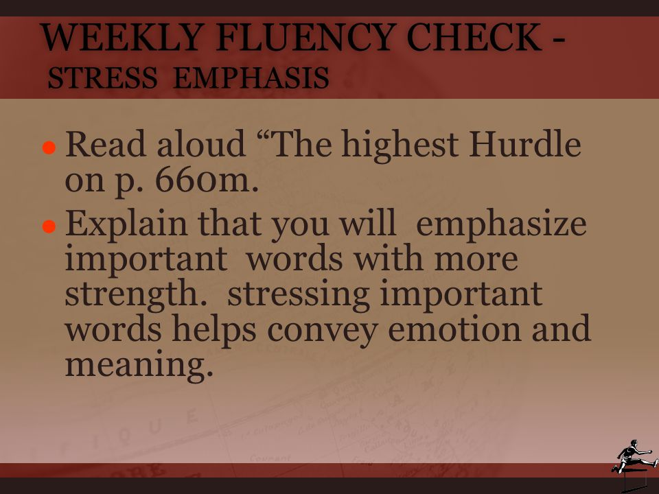 Weekly Fluency Check - Stress Emphasis