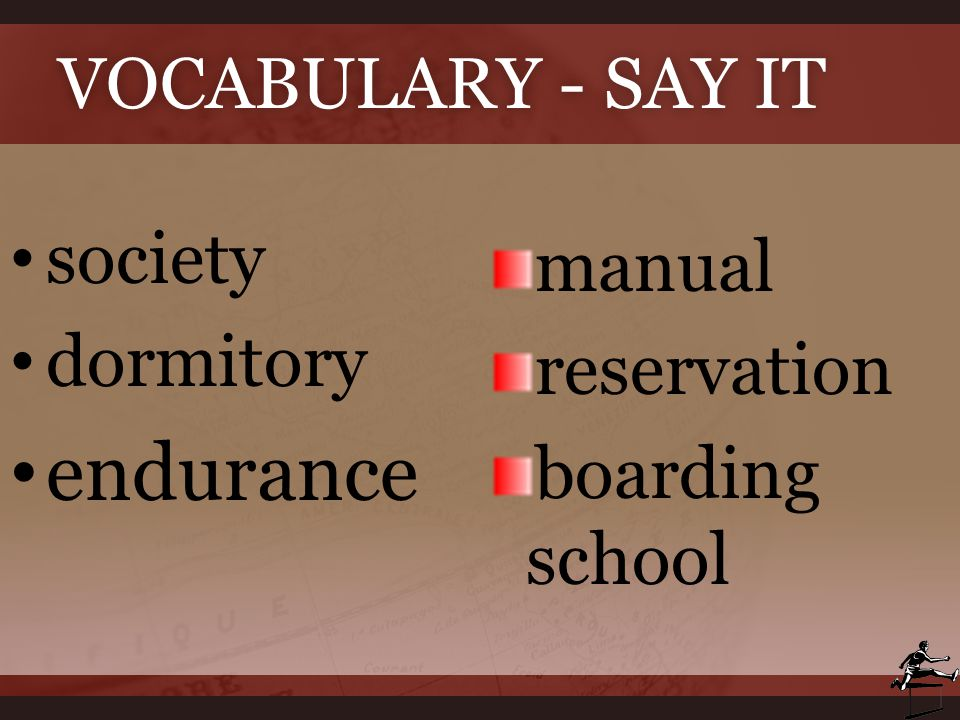 endurance Vocabulary - Say It society manual dormitory reservation