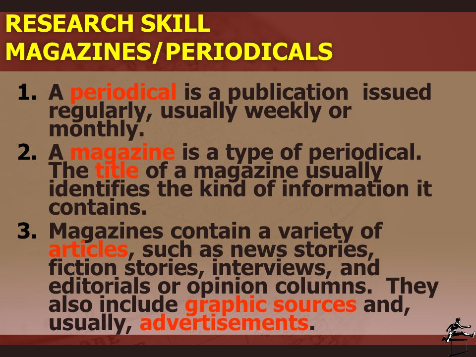 Research Skill Magazines/Periodicals