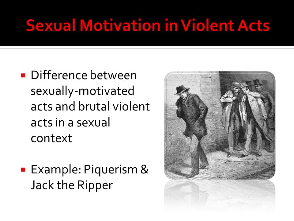 Sexual Motivation in Violent Acts