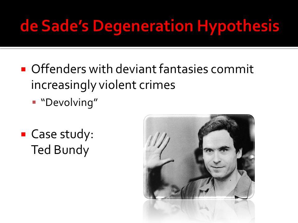 de Sade's Degeneration Hypothesis