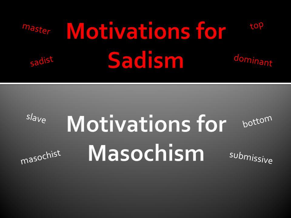 Motivations for Sadism
